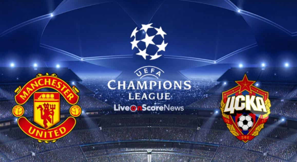 Manchester United vs. CSKA Moscow